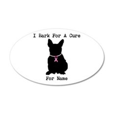 French Bulldog Personalizable I Bark For A Cure 22