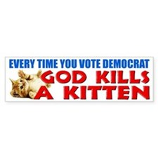"""Every Time You Vote Democrat"" Bumper Sticker"