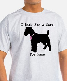 Fox Terrier Personalizable I Bark For A Cure T-Shirt