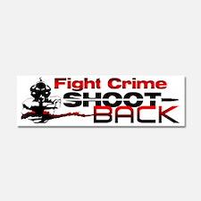 """""""Fight Crime: Shoot Back!"""" Car Magnet"""
