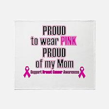 Pink Mom Proud.png Throw Blanket