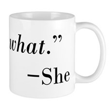 That's What --She Small Mug