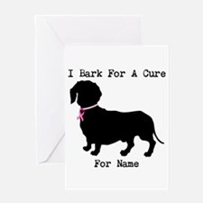Dachshund Personalizable I Bark For A Cure Greetin
