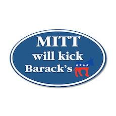 Mitt Will Kick ... 22x14 Oval Wall Peel