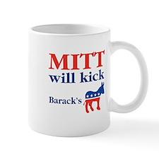 Mitt Will Kick ... Mug