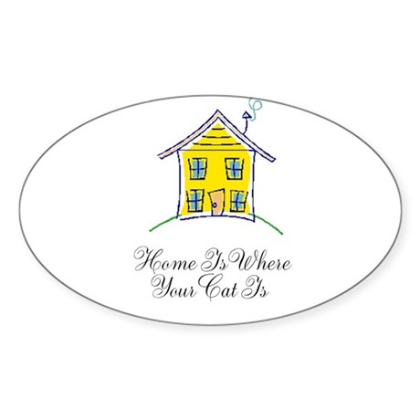 Home is Where Your Cat is Sticker (Oval 50 pk)