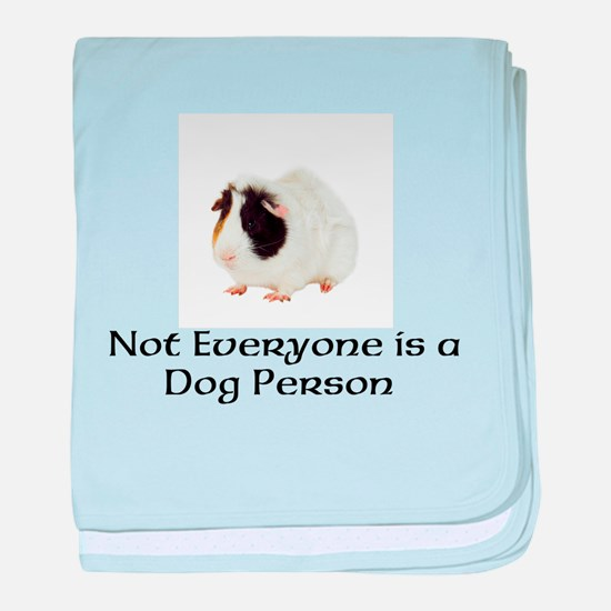 Not Everyone is a Dog Person baby blanket