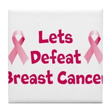 Defeat Breast Cancer Tile Coaster