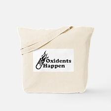 Oxidents Happen Tote Bag