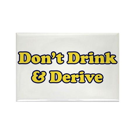 Don't Drink & Derive Rectangle Magnet (10 pack)