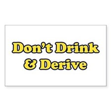 Don't Drink & Derive Rectangle Decal