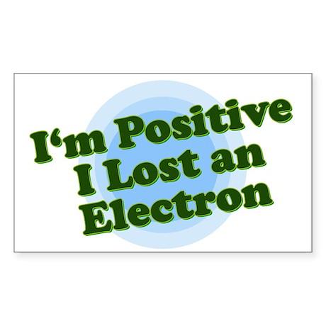 I'm Positive, I lost an elect Sticker (Rectangular