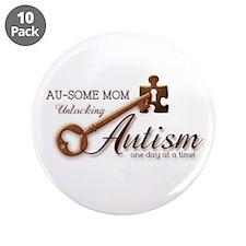 "Au-some Mom Unlocking Autism 3.5"" Button (10 pack)"