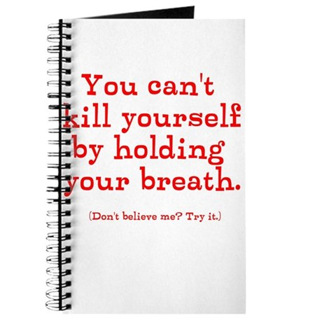 Hold your breath Journal