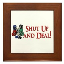 Shut Up and Deal Framed Tile