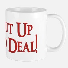 Shut Up and Deal Mug
