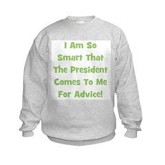 Presidential Advice - Green Sweatshirt