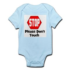 Stop - Please Don't Touch Infant Creeper