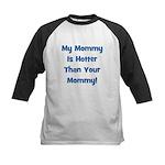 My Mommy Is Hotter! Blue Kids Baseball Jersey