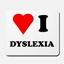 Love I Dyslexia Mousepad