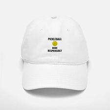 Pickleball Dink Responsibly Baseball Baseball Baseball Cap