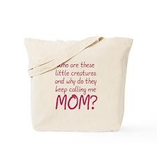 Creatures Calling Mom Tote Bag
