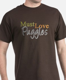 MUST LOVE Puggles T-Shirt