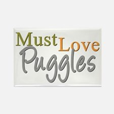 MUST LOVE Puggles Rectangle Magnet