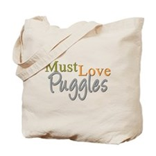 MUST LOVE Puggles Tote Bag