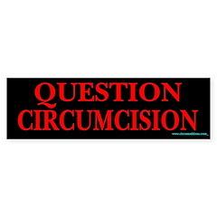 Question circumcision bumpersticker