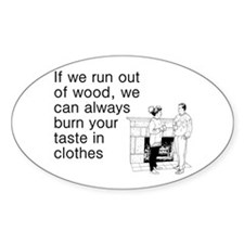 Burn Taste In Clothes Decal