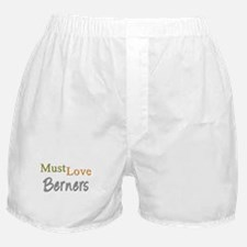 MUST LOVE Berners Boxer Shorts
