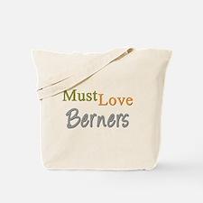 MUST LOVE Berners Tote Bag