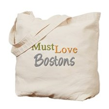 MUST LOVE Bostons Tote Bag