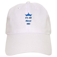 It's All About Me! Blue Baseball Cap