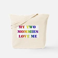 My Mommies Love Me! Tote/Diaper Bag