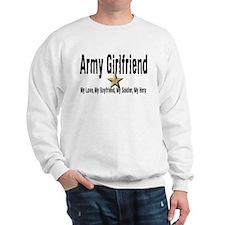 Army Girlfriend - My Hero Sweatshirt