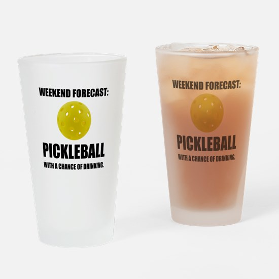 Weekend Forecast Pickleball Drinking Drinking Glas