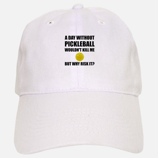 Why Risk It Pickleball Baseball Hat