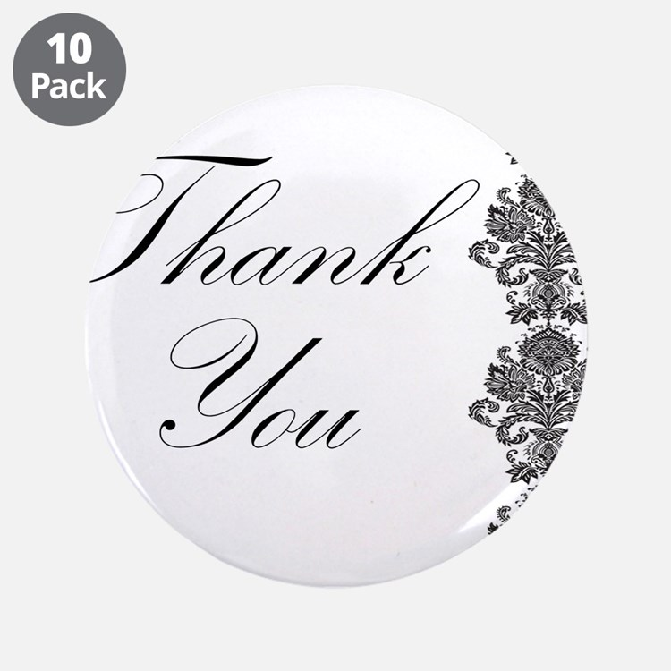 """BW Thank You Card.png 3.5"""" Button (10 pack)"""
