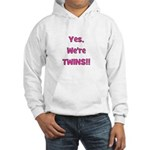 Yes, We're Twins! Pink Hooded Sweatshirt