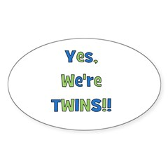Yes, We're Twins! Blue & Gree Oval Decal