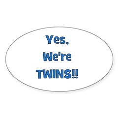 Yes, We're Twins! Blue Oval Decal