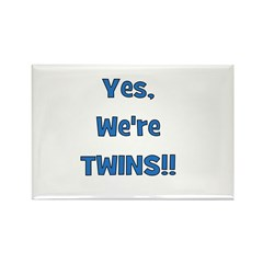 Yes, We're Twins! Blue Rectangle Magnet