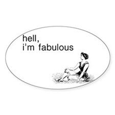 Hell I'm Fabulous Decal