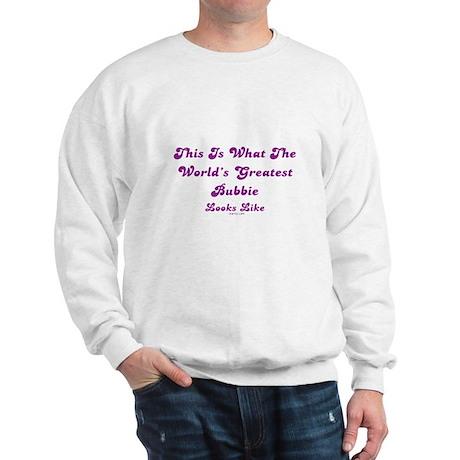 Worlds Greatest Bubbie Sweatshirt