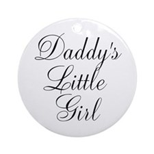 Daddys Little Girl Ornament (Round)