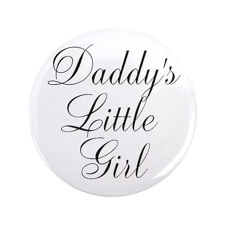 "Daddys Little Girl 3.5"" Button"