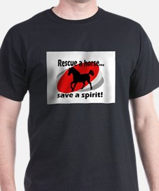 Rescue a Horse, Save a Spirit Black T-Shirt