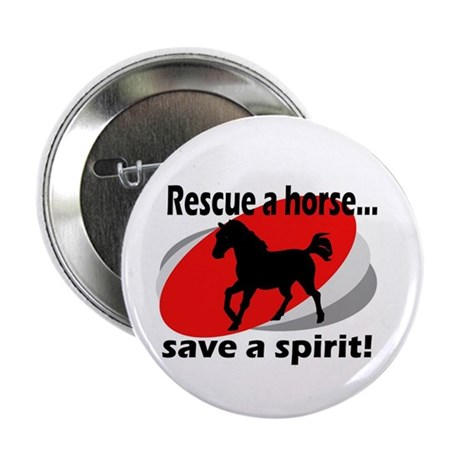 Rescue a Horse, Save a Spirit Button